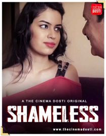 Shameless (2021) CinemaDosti Originals Hindi Short Film