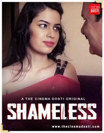 Shameless (2021) CinemaDosti Originals Hindi Short Film