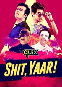 Shit Yaar (2021) Complete Hindi Web Series