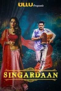 Singardaan (2019) S01 Ullu Original Complete Web Series