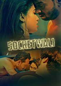 SocketWali (2021) Complete Hindi Web Series