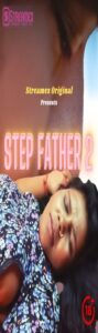 Step Father 2 (2021) StreamEx Hindi Short Film