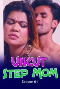 Step Mom (2021) Uncut Nuefliks Hindi Web Series