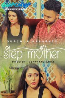 Step Mother (2020) Gupchup Hindi Web Series