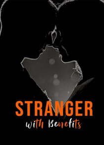 Stranger with Benefits (2021) Complete Hindi Web Series