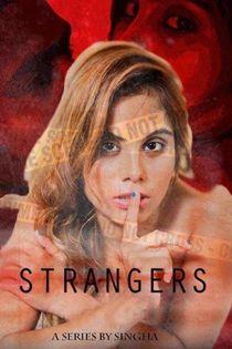 Strangers (2020) Hindi Web Series