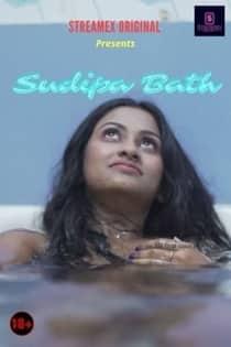 Sudipa Bath (2021) StreamEx Originals Hot Video