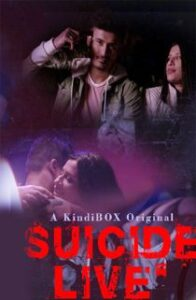 Suicide Live (2020) Hindi Web Series