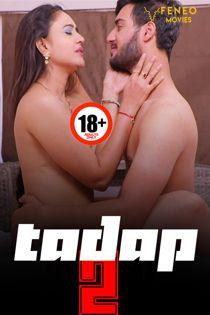 Tadap (2020) S02 Feneo Original Web Series