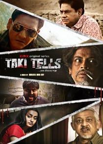 Taki Tells (2021) Complete Bengali Web Series