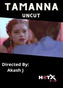 Tamanna Uncut (2021) Hindi Short Film