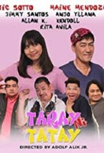 Taray ni tatay (2018)