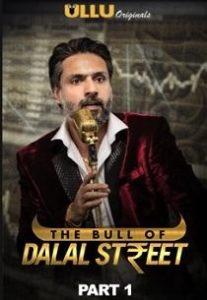 The Bull Of Dalal Street Part: 1 (2020) Ullu Originals Web Series