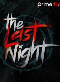 The Last Night (2019) S01 Prime Flix Complete Web Series