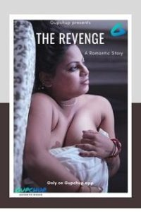 The Revenge (2020) Gupchup Web Series