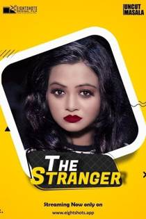 The Stranger (2020) Uncut EightShots Hindi Short Film