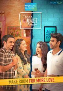 Thoda Adjust Please (2021) Complete Hindi Web Series