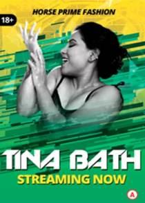 Tina Bath (2021) HorsePrime Originals Hot Video