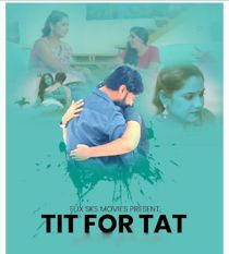 Tit For Tat (2021) FlixSKSMovies Hindi Web Series