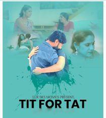 Tit For Tat (2021) FlixSKSMovies Hindi Web Series