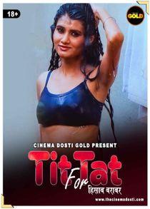 Tit Fot Tat (2021) Hindi Short Film
