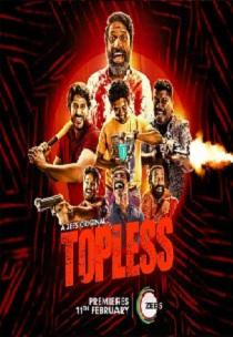 Topless (2020) Complete Web Series