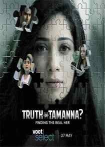 Truth or Tamanna (2021) Complete Hindi Web Series
