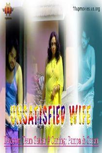 Unsatisfied Wife (2021) 11UpMovies Hindi Short Film