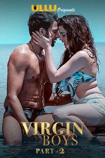 Virgin Boys Part 2 (2020) Ullu Originals Hindi Web Series