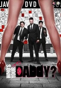 Whos Your Daddy (2020) Hindi Web Series