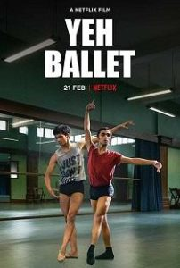 Yeh Ballet (2020) Full Hindi Movie