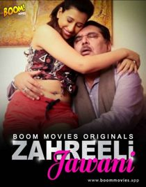 Zaheerili Jawani (2020) BoomMovies Originals Hindi Short Film