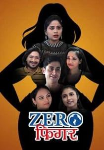 Zero Figure (2021) KindiBox Complete Hindi Web Series