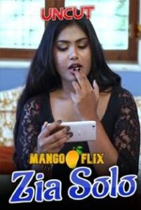 Zia Solo (2021) MangoFlix Originals Hot Video